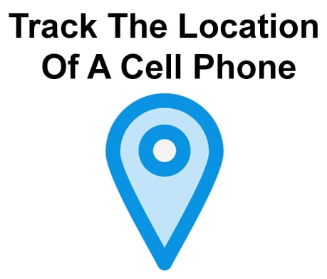 Can You Track The Location Of A Cell Phone?