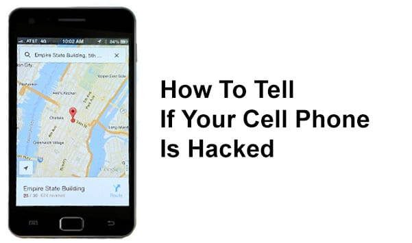 How To Tell If Your Cell Phone Is Hacked