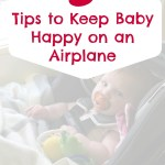 5 Tips to Keep Baby Happy on an Airplane