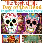 The Book of Life Day of The Dead Inspired Halloween Party Ideas
