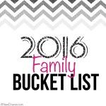 Our 2016 Family Bucket List & a Free Printable For You!