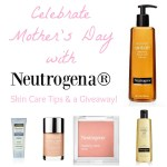 Celebrate Mother's Day with these Easy Skin Care Tips & Giveaway