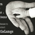 Learn the Signs & Symptoms of RSV Disease to Protect Little Lungs