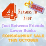 4 Reasons to Shop the Just Between Friends Lower Bucks Consignment Sale This October