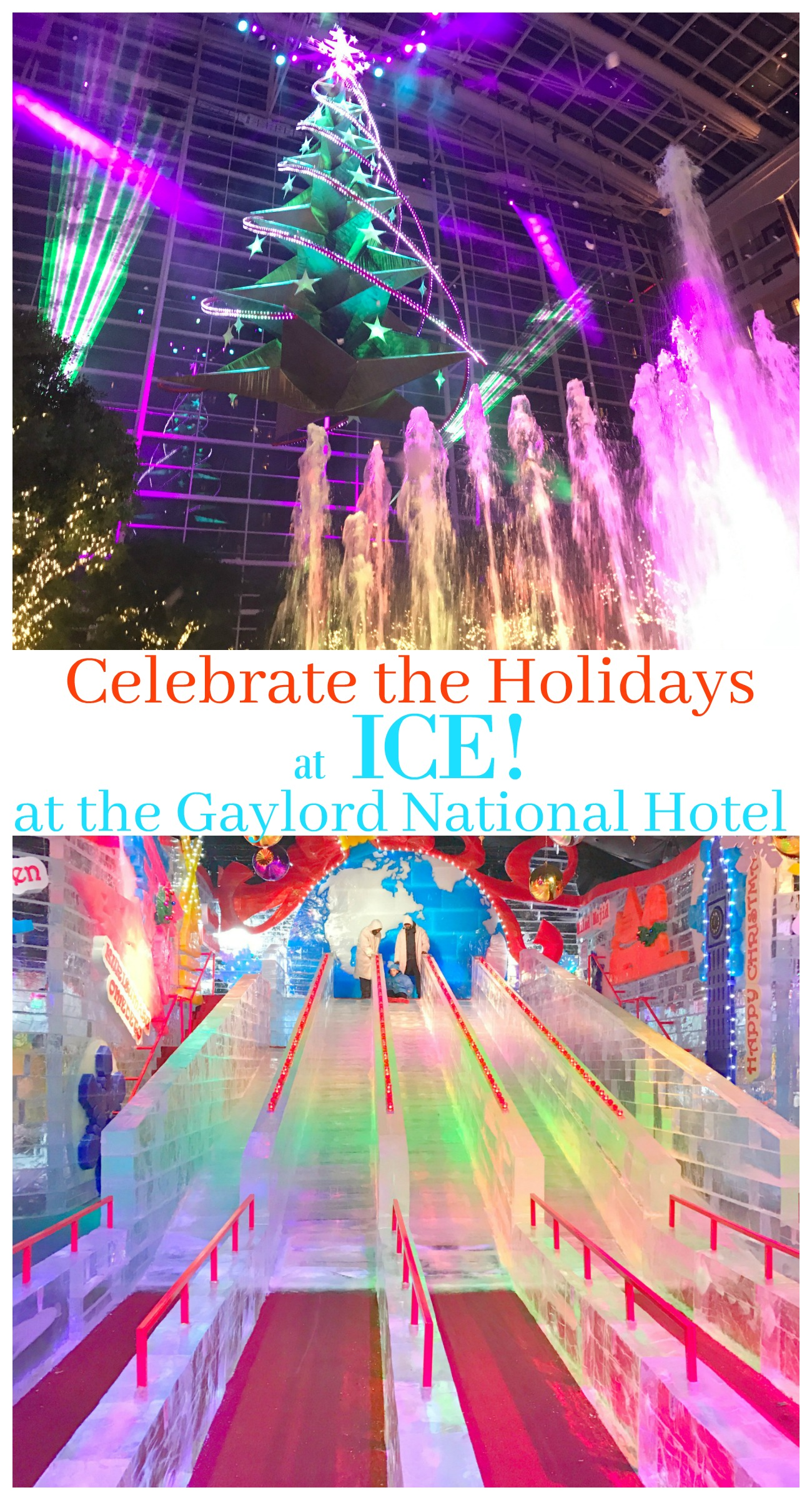 Celebrate the Holidays with Gaylord National & ICE!