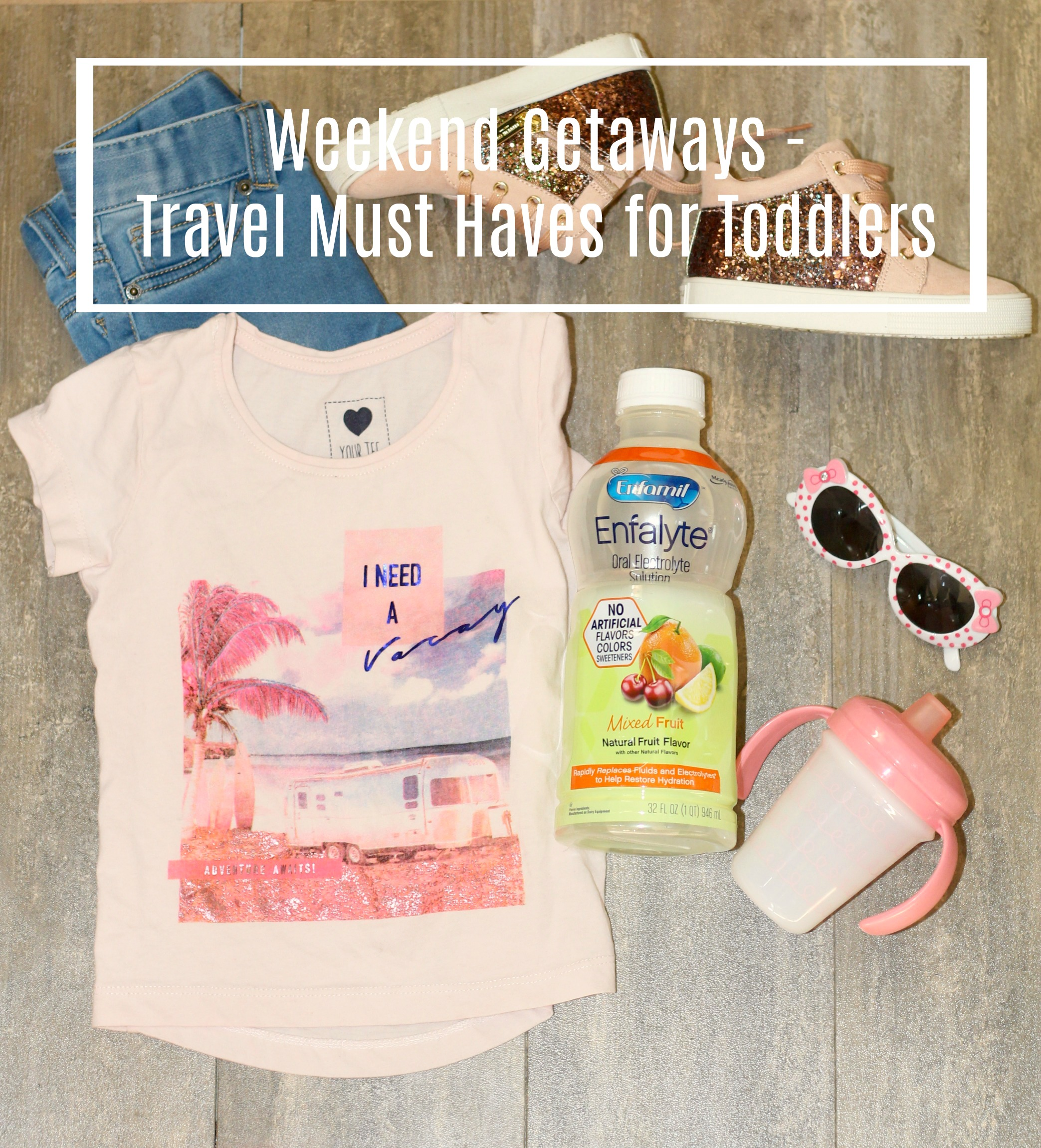 Weekend Getaways - Travel Must Haves for Toddlers