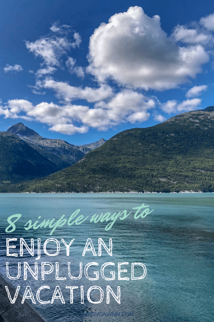 8 Simple Ways to Enjoy an Unplugged Vacation