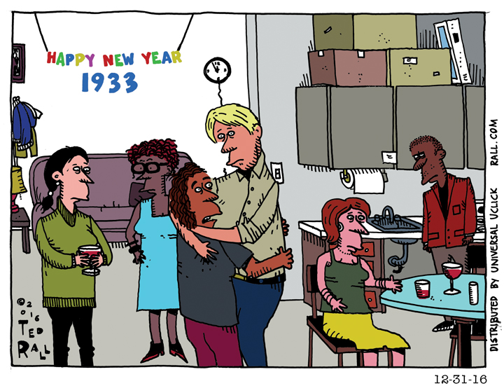 Ted Rall  Happy New Year 1933  cartoon  Happy New Year 2017