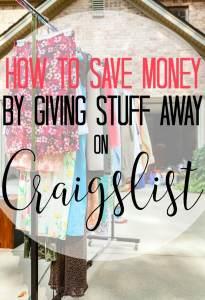 How Giving Stuff Away on Craigslist Saved Us Money