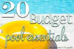 20 Budget-Friendly Pool Essentials