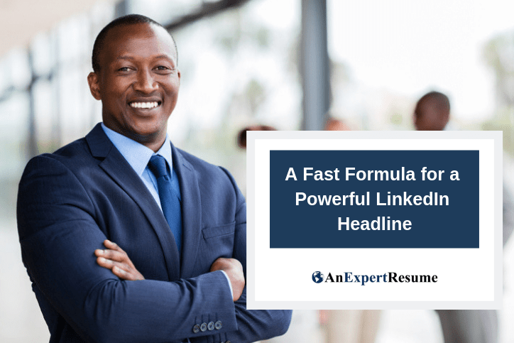 A Fast Formula for a Powerful LinkedIn Headline
