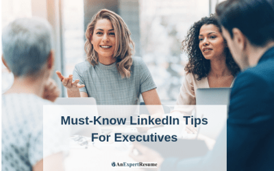 7 Must-Know LinkedIn Tips for Executives