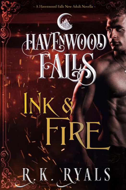 Ink & Fire by R.K. Ryals, a paranormal romance in Havenwood Falls