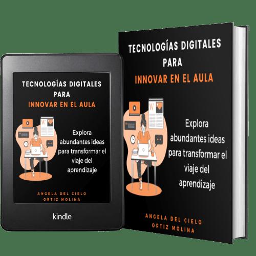 Tecnologias digitales para innovar en el aula