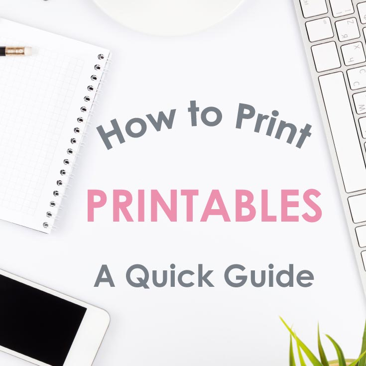 How-to-print-printables