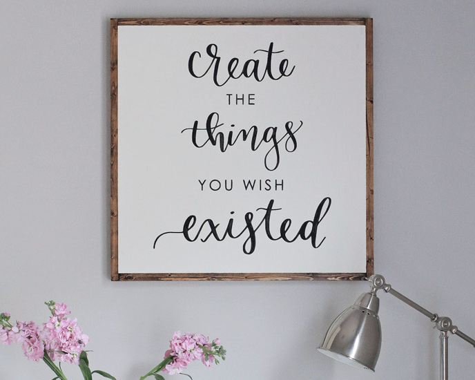 Create the Things you Wish Existed Large Wood Sign on wall