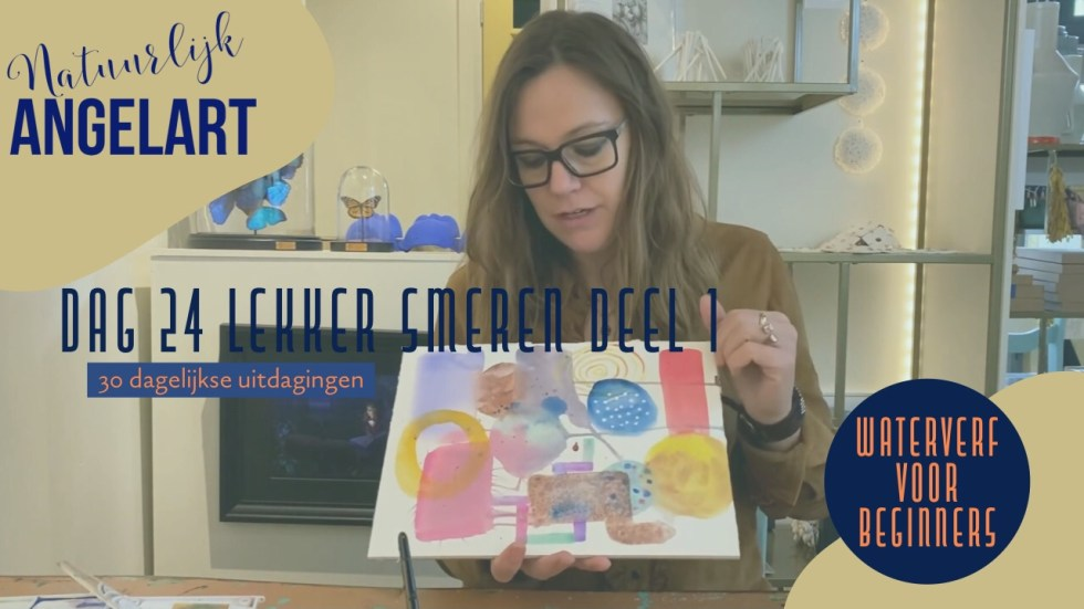 Waterverf VOOR BEGINNERS- Natuurlijk Angelart- Angela Peters - 30 dagelijkse uitdagingen in aquarelverf