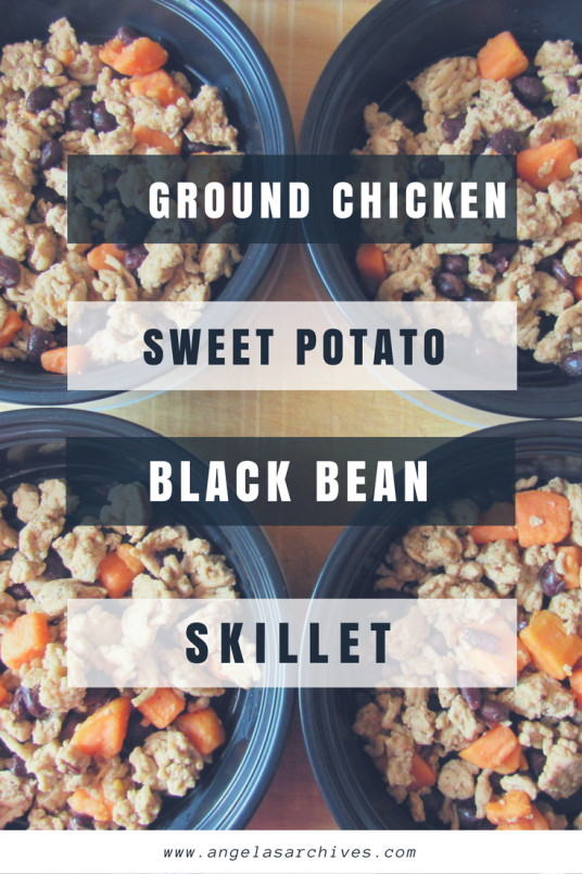 Ground Chicken Sweet Potato Black Bean Skillet - Meal Prep Recipe