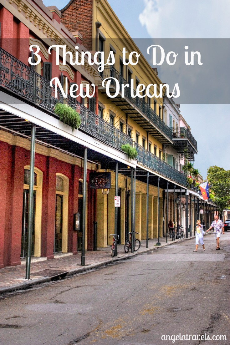 3 Things to Do in New Orleans