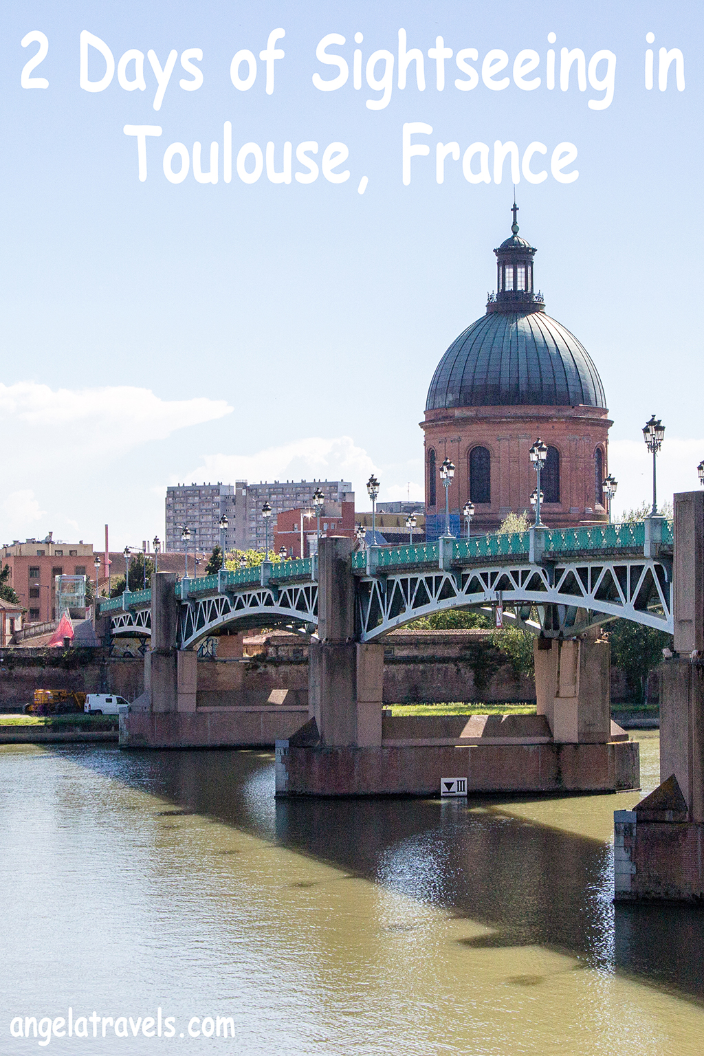 2 days sightseeing in Toulouse, France pinterest image