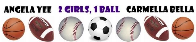 2 Girls, 1 ball