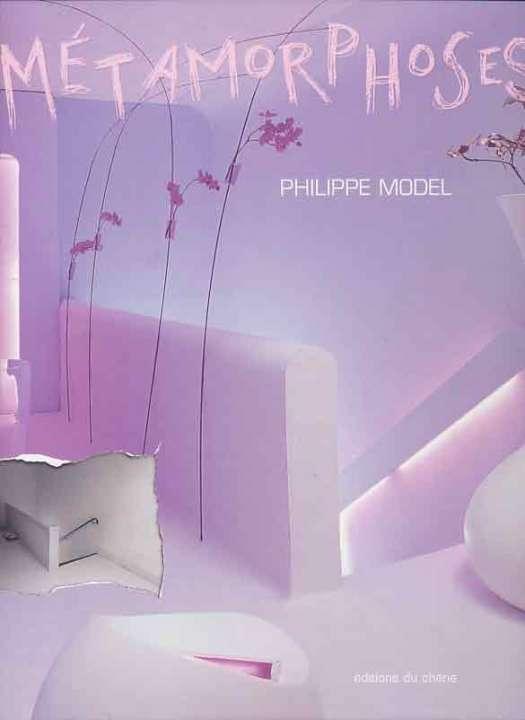 Couverture Livre Métamorphoses, philippe Model, éditions du chêne