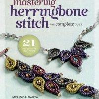 Mastering Peyote Stitch and Mastering Herringbone Stitch by Melinda Barta