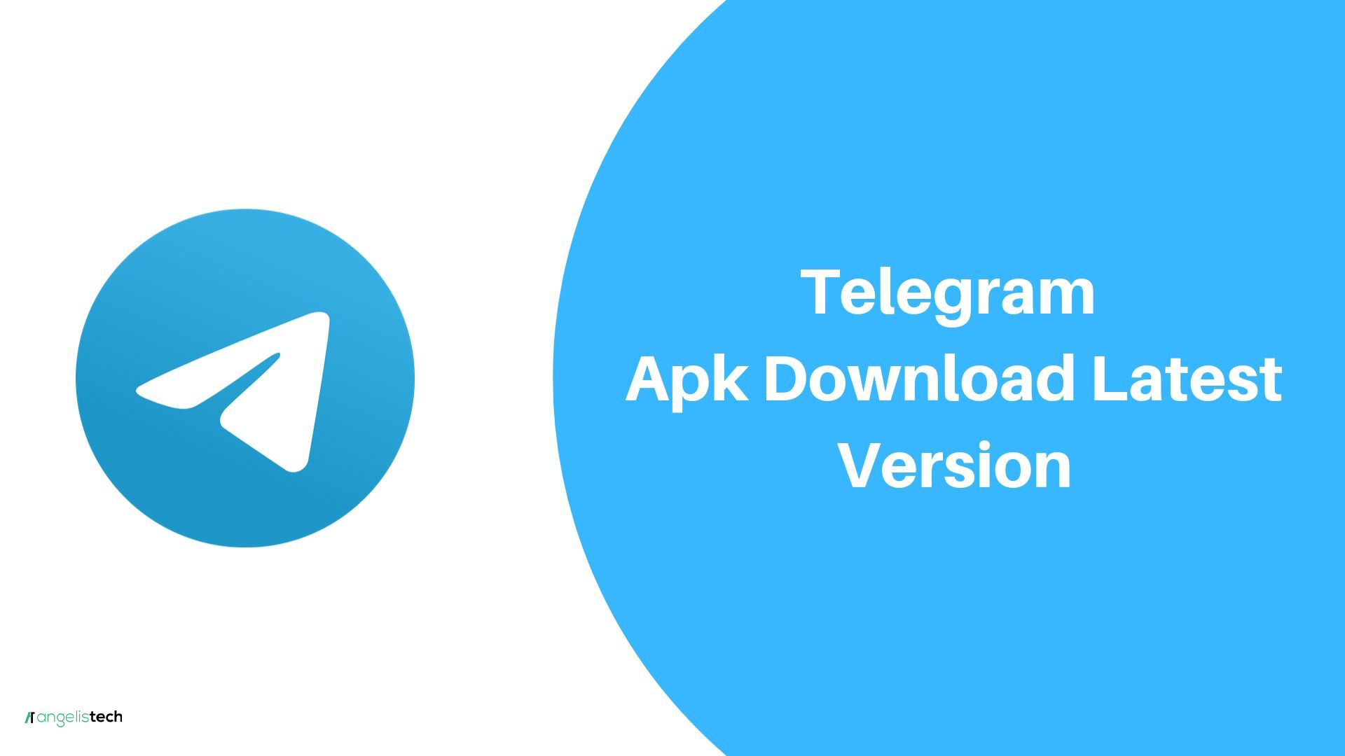 Telegram Apk Download Latest Version And Older Versions   AngelisTech