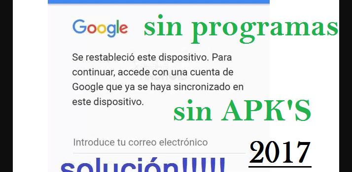 Eliminar la cuenta antirrobo de google cualquier android by angellomix julio 2018