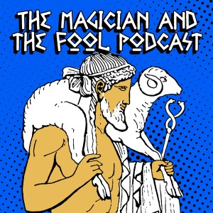 Interview With The Magician And The Fool Podcast