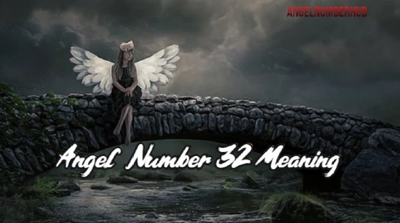 Angel Number 32 Meaning