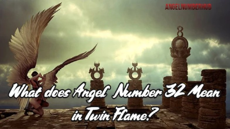 What does Angel Number 32 Mean in Twin Flame