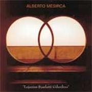 Discografia: Lejanias Scarlatti Gilardino – Albero Mesirca