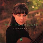 Discografia: Viaggio in Italia – Martha Masters