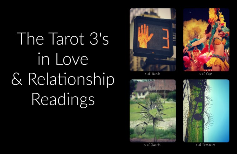 the threes in love and relationship tarot readings