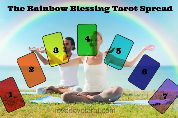 The Rainbow Blessing Tarot Spread for Couples and Singles