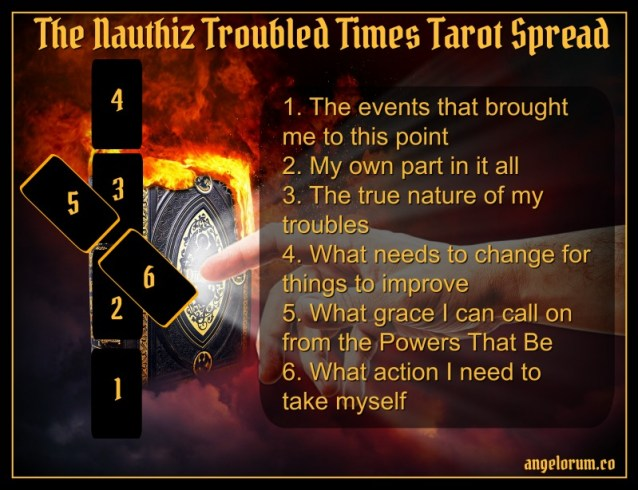 The Nauthiz Troubled Times Tarot Spread