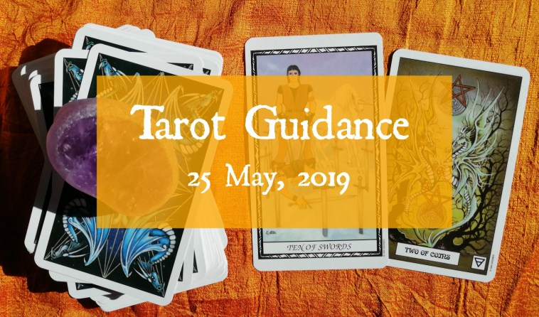 Tarot Guidance 25 May
