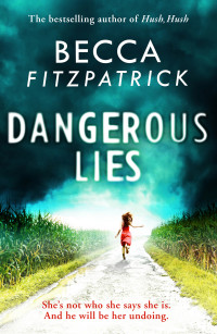 Blog Tour – Book Review: Dangerous Lies by Becca Fitzpatrick + Giveaway