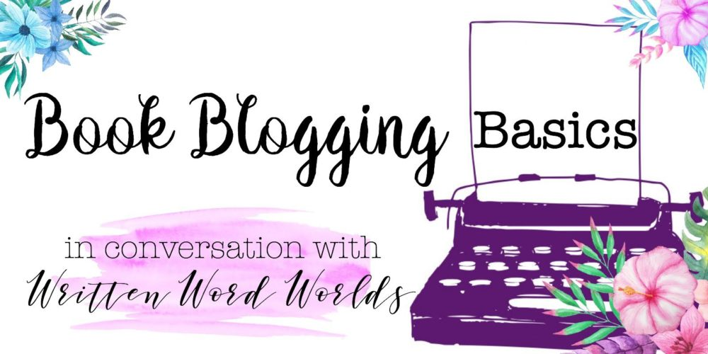 Book Blogging Basics: Starting A Blog