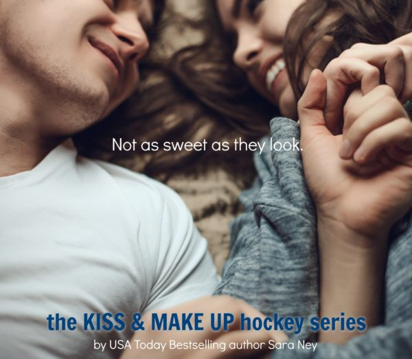Kiss and Make Up Series - Sara Ney