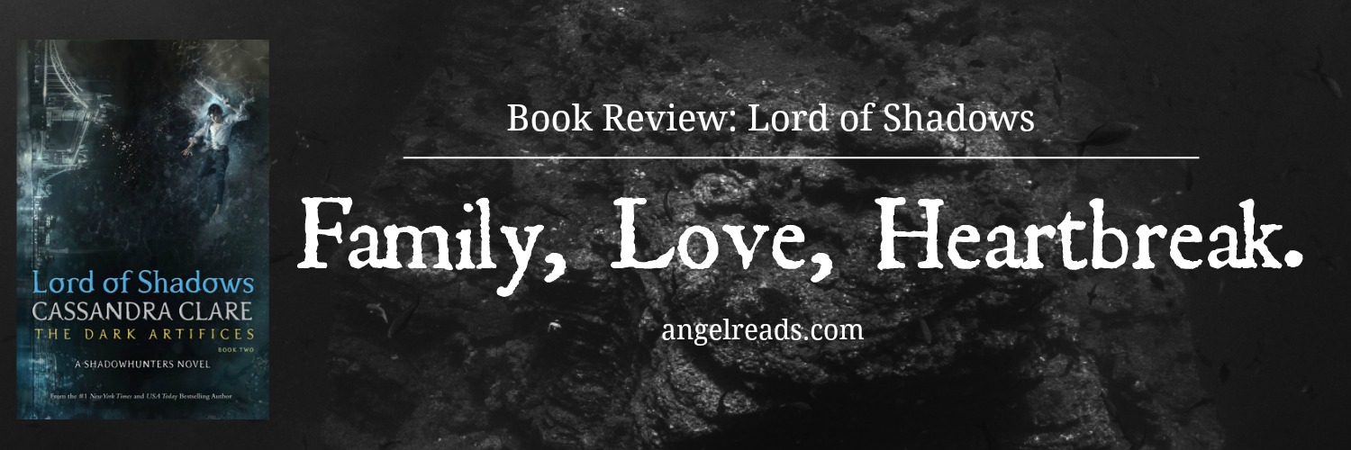 Book Review: Lord of Shadows by Cassandra Clare