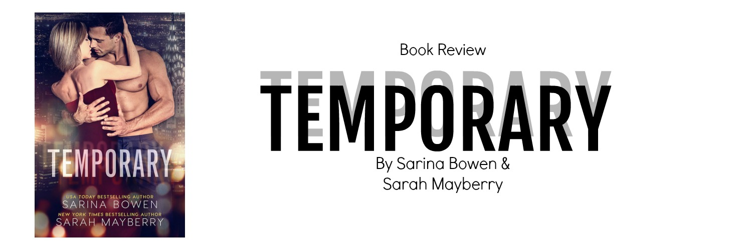Book Review: Temporary by Sarina Bowen and Sarah Mayberry