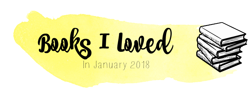 My Favourite Books That I Read In January 2018