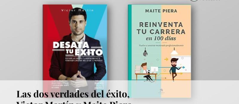 Las dos verdades del éxito: Víctor Martín y Maite Piera