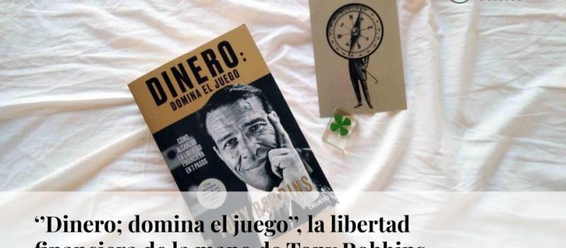 """""""Dinero: domina el juego"""", la libertad financiera de la mano de Tony Robbins"""