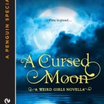 Review: A Cursed Moon (Weird Girls, #2.5) by Cecy Robson