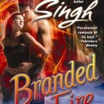 Review: Branded by Fire (Psy-Changeling, #6) by Nalini Singh