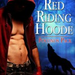 Review: Mr. Red Riding Hoode (Poconos Pack, #2) by Dana Marie Bell