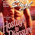 Review: Hostage to Pleasure (Psy-Changeling, #5) by Nalini Singh